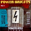 Juego  Cuerdas Thomastik Power Brights R.B. PB 111 = 011 - 014 - 018 - 028 - 037 - 046