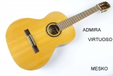 Admira  Virtuoso,   Guitarra Española Clásica,  Cuerdas  Nylon